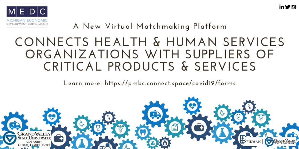 Pure Michigan Business Connect offering virtual, statewide matchmaking platform for suppliers, buyers providing critical response to COVID-19